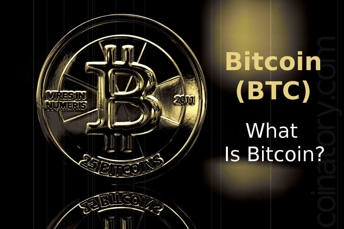 Bitcoin BTC What Is Bitcoin